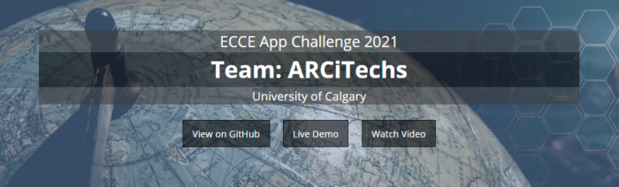 ECCE 2021 App Challenge GitHub page banner for the University of Calgary's ARCiTechs